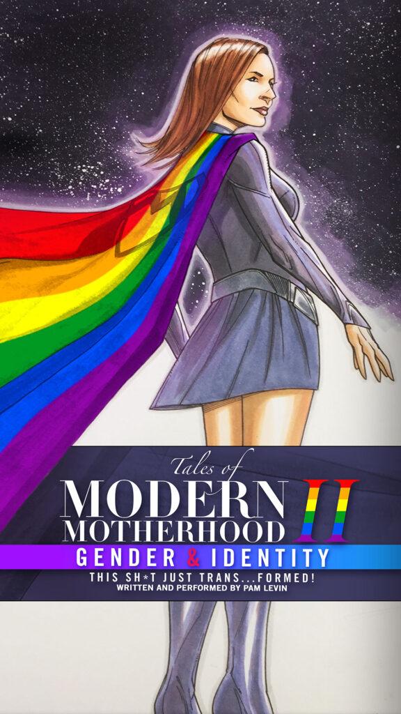 Tales of Modern Motherhood: Part II